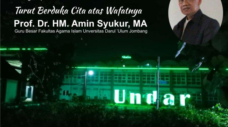 Turut Berduka Cita atas Wafatnya<br>Prof. Dr. HM. Amin Syukur, MA